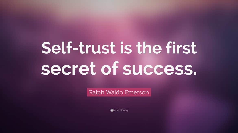Sukcesy startupów - Self-trust is the first secret of success. Ralph Waldo Emerson